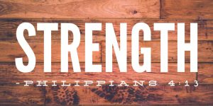 Philippians 4:13 is all about strength in the Lord