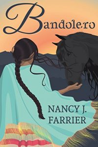 Bandolero by Nancy J. Farrier historical romance