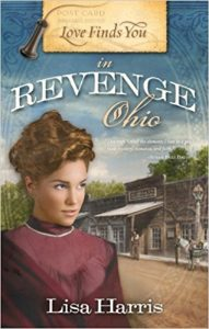 Love finds you in revenge, ohio by Lisa Harris Christian romance fiction