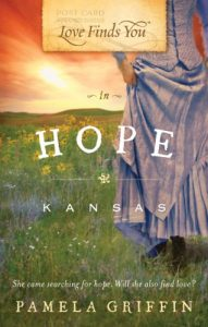 Book Cover Love Finds You in Hope, Kansas by Pamela Griffin - First Line Fridays Denise M. Colby Blog Post