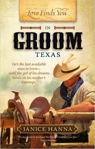 First Line Fridays by Denise M. Colby, Love Finds You in Groom, Texas by Janice Hanna