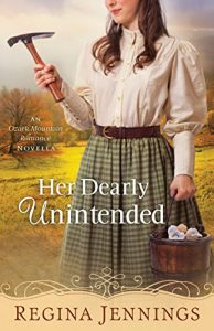 First Line Fridays by Denise M. Colby, Her Dearly Unintended by Regina Jennings