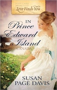 Love Finds You in Prince Edward Island Canada by Susan Page Davis First Line Friday Post by Denise M. Colby