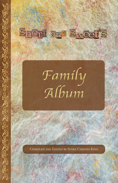 Book Cover for Short & Sweet Family Album which includes an article written by Denise M. Colby Titled Thank You Mom