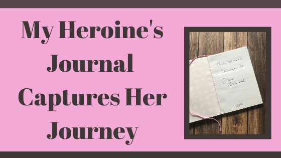 Blog Post Header with the words My Heroin's Character Journal Captures Her Journey by Denise M. Colby