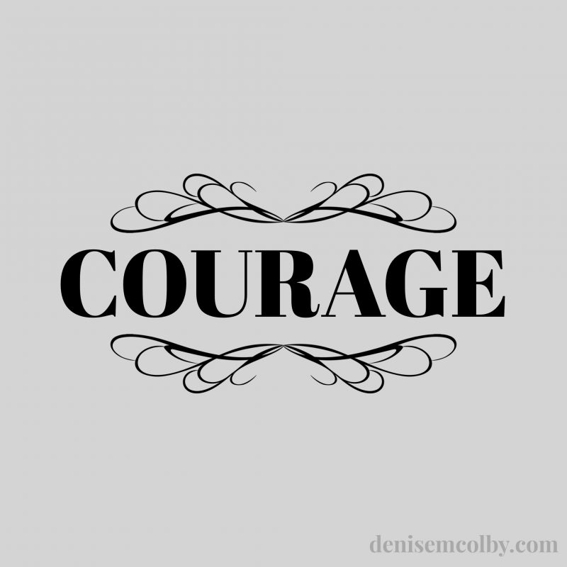 taking time to reflect on my 2020 word of the year, courage